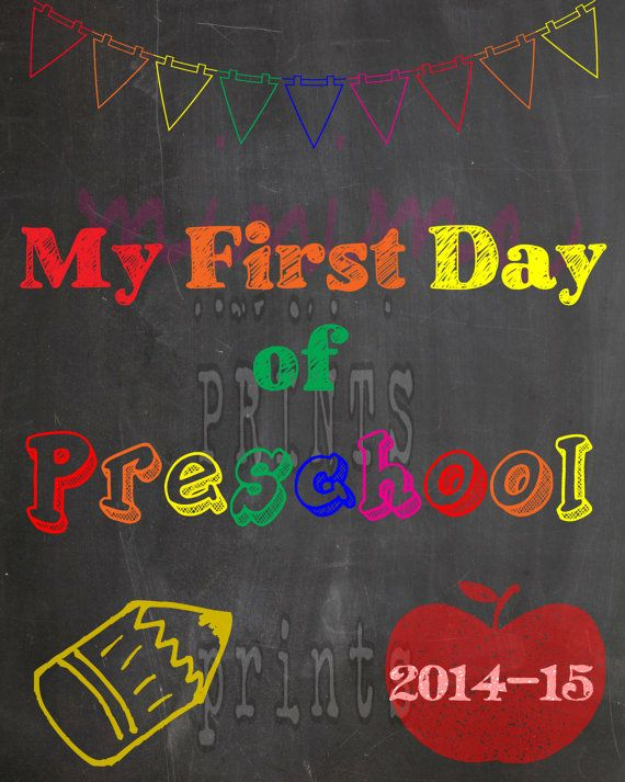 My First Day of Preschool  Printable  Chalkboard Sign by miniMEacc, $8.00
