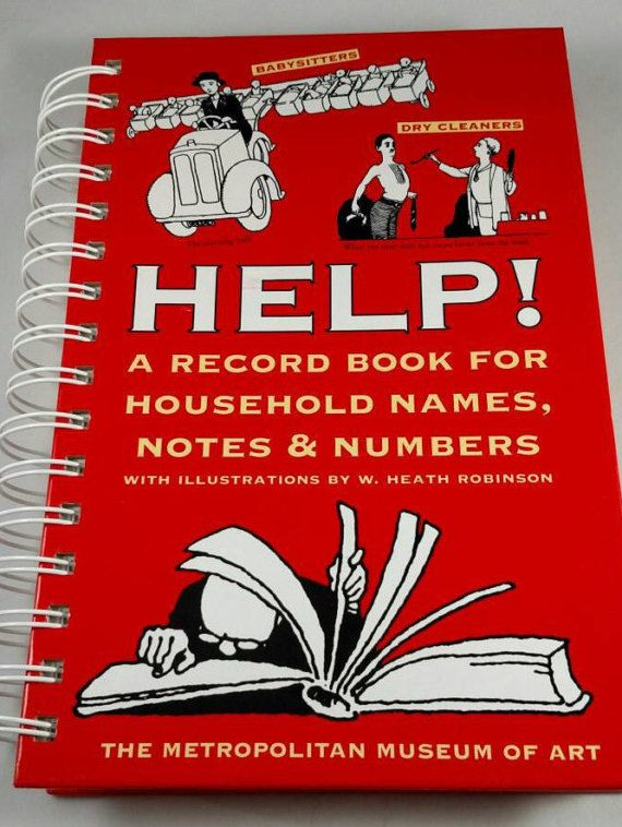 Check out this item in my Etsy shop https://www.etsy.com/listing/498502420/help-a-household-book-for-names-notes