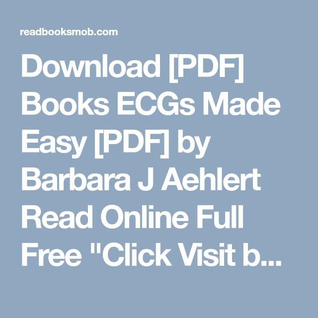 Download Pdf Books Ecgs Made Easy Pdf By Barbara J Aehlert Read