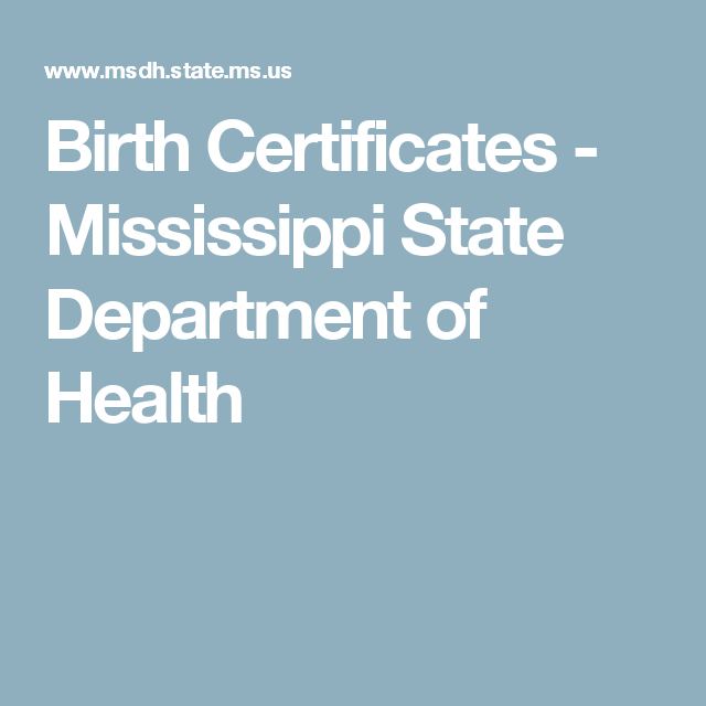 Birth Certificates Mississippi State Department Of Health