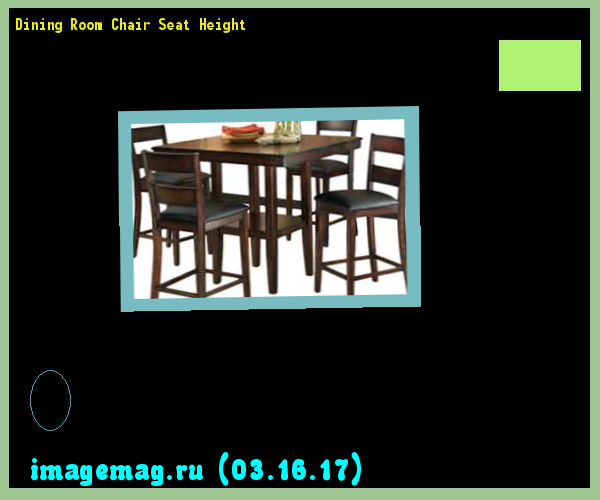 dining room chair seat height 195904 the best image search rh za pinterest com Counter Height Dining Chairs Counter Height Dining Chairs