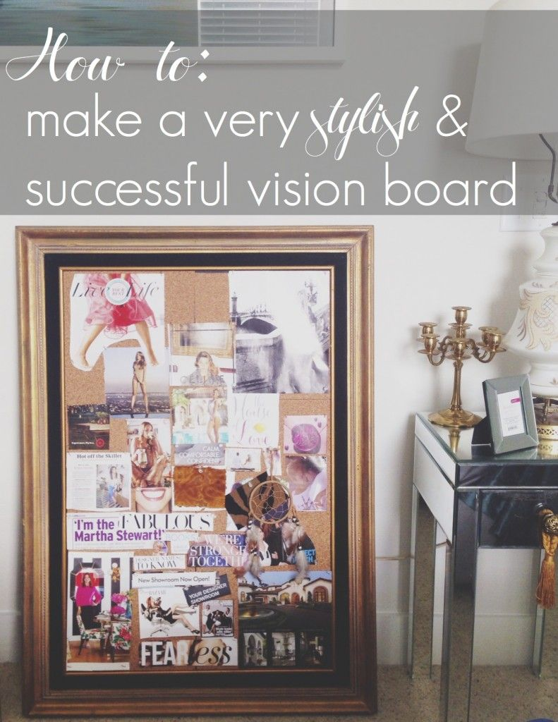 Home Design Vision Board Part - 31: How To Make A Successful Vision Board