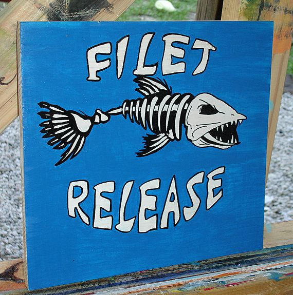 Filet and Release Wooden Sign Acrylic Painting by tuesdaydesigns, $25.00