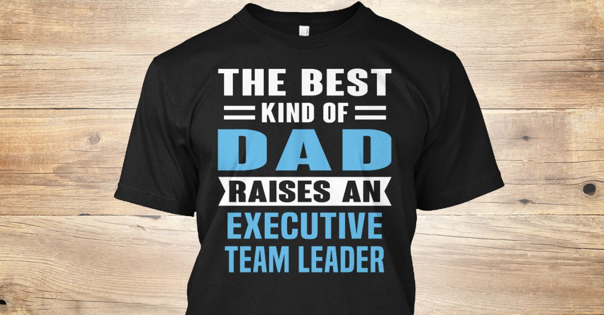If You Proud Your Job, This Shirt Makes A Great Gift For You And Your Family.  Ugly Sweater  Executive Team Leader, Xmas  Executive Team Leader Shirts,  Executive Team Leader Xmas T Shirts,  Executive Team Leader Job Shirts,  Executive Team Leader Tees,  Executive Team Leader Hoodies,  Executive Team Leader Ugly Sweaters,  Executive Team Leader Long Sleeve,  Executive Team Leader Funny Shirts,  Executive Team Leader Mama,  Executive Team Leader Boyfriend,  Executive Team Leader Girl…