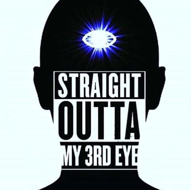 1cbda67198dad2acfa9aeaffe4f11853 straight outta my 3rd eye the 3rd eye 6th chakra pineal,Straight Outta Meme Maker