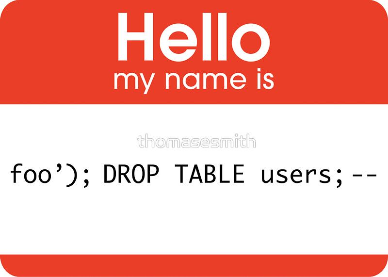 Hello My Name Is Sql Injection Sticker By Thomasesmith