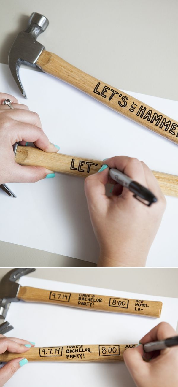 Simple DIY // 'Lets get Hammered' DIY unique bachelor party hammer invitations... all you need are these cheap hammers and a Sharpie!