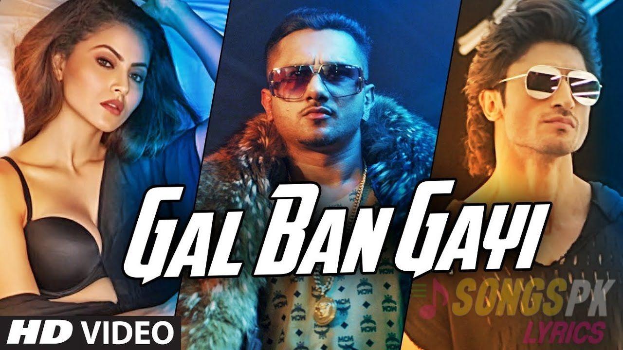 GAL BAN GAYI VIDEO WITH LYRICS - Yo Yo Honey Singh, Neha