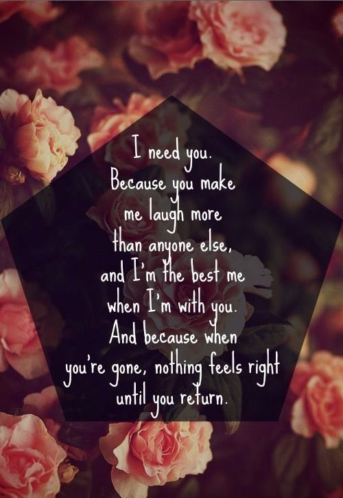 I Need You   Love Quotes