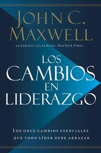Descargar Los Cambios En Liderazgo Libro Gratis Pdf Epub John C Maxwell Libros Sobre Liderazgo Liderazgo Leer Libros Pdf