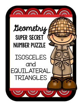 Geometry Super Secret Number Isosceles and Equilateral Triangles Puzzle