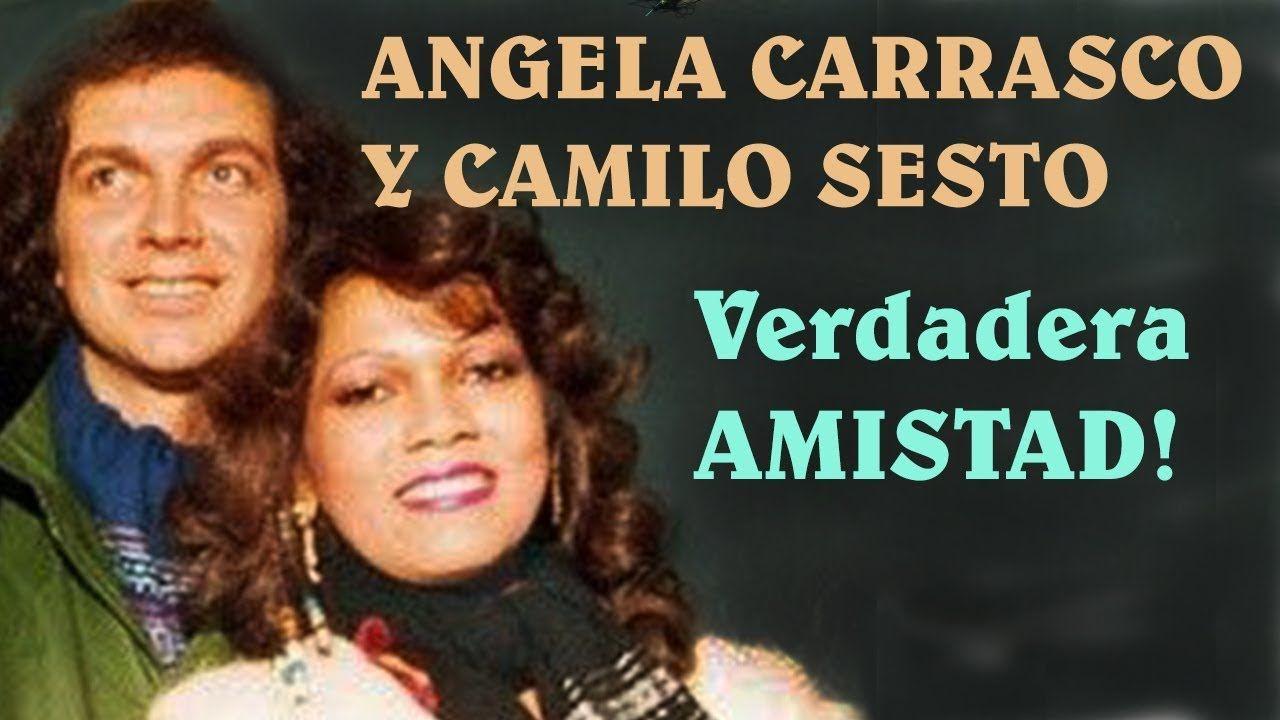 Camilo Sesto Y Angela Carrasco Una Amistad A Prueba Del Tiempo Camilo Sesto Canciones Románticas Durcal