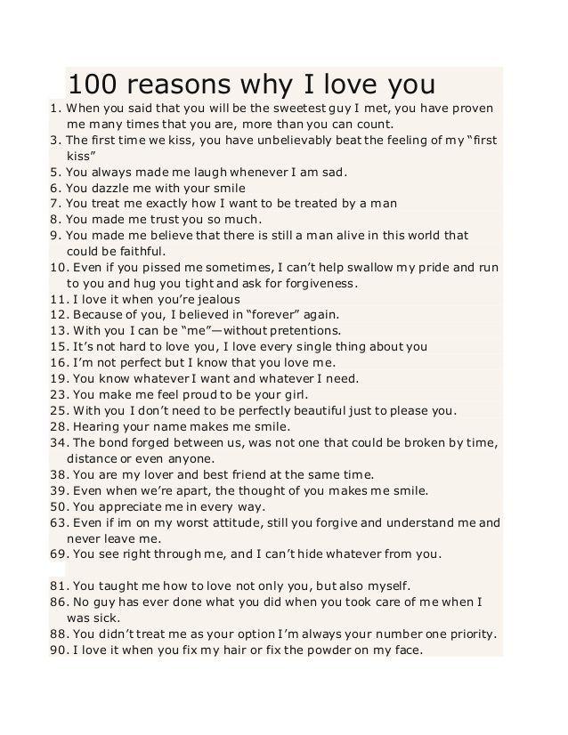 100 Gründe warum ich dich liebe 1. Als du gesagt hast dass du der süßeste Typ bist den ich getroffen habe hast du mir oft bewiesen dass du