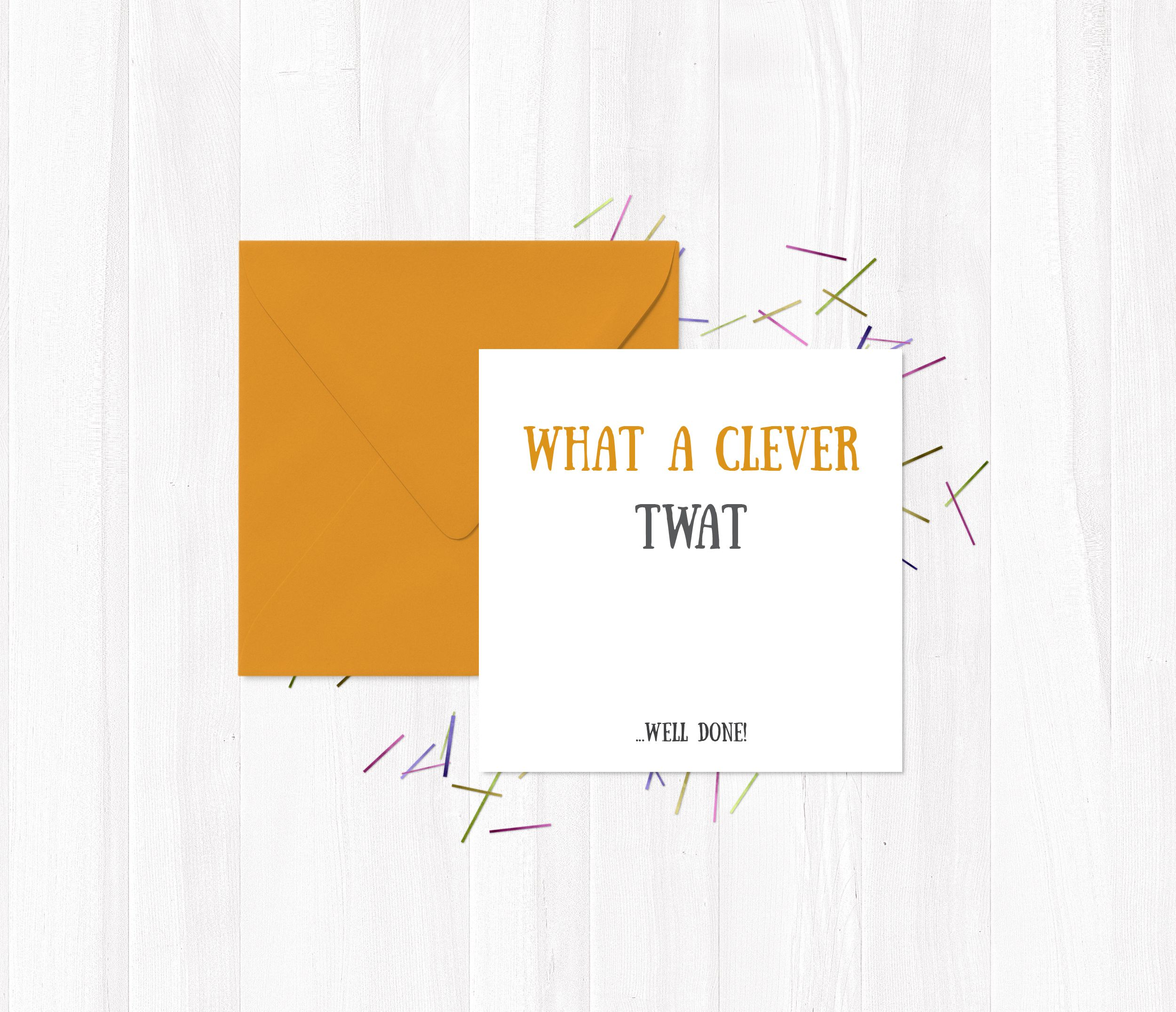 Funny greetings cards what a clever twat congratulations funny greetings cards what a clever twat congratulations kristyandbryce Image collections