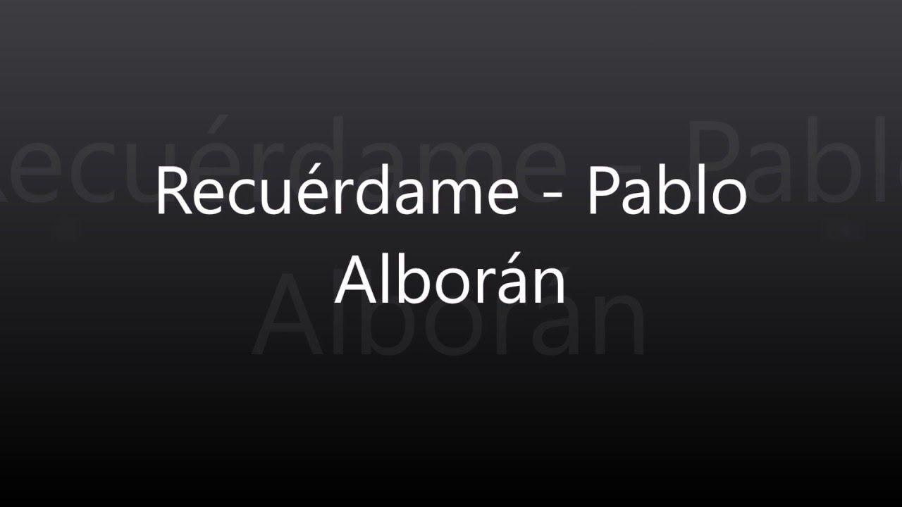 Indefinido Imperativo Subjuntivo Pablo Alborán Bachata Youtube