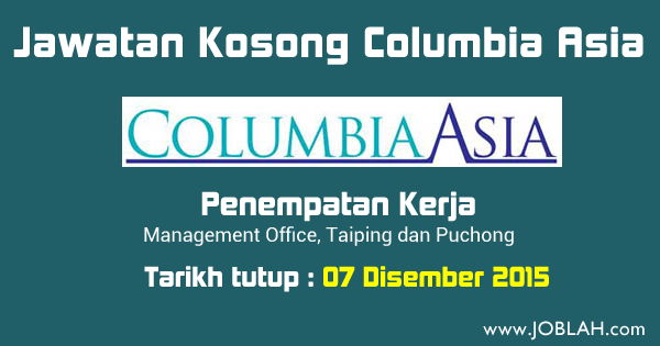Jobs Columbia Asia Hospital Puchong Taiping Management Office