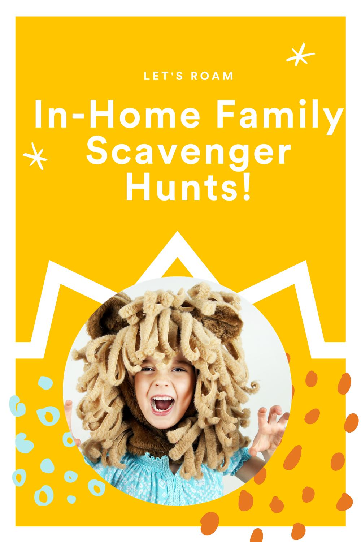Roam From Home In Home Family Scavenger Hunts Roam Scavenger Hunt Fun Activities To Do