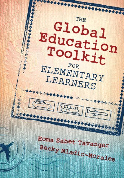 The Global Education Toolkit for Elementary Learners:Amazon:Books