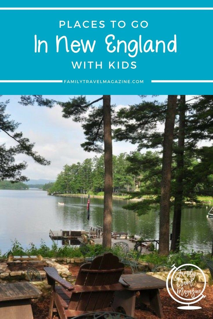 places to go in new england with kids family travel family rh pinterest nz  fun things to do in new england on a rainy day