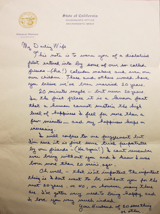 In 1952, Ronald Reagan and Nancy Davis married. In 1972, prior to their 20th anniversary, Reagan - then Governor of California - wrote the following letter to his wife.