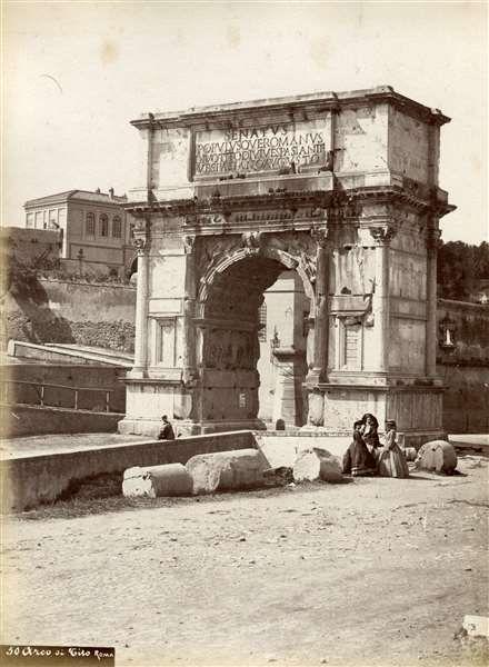 1865 circa Altobelli e Molins . Arco di Tito