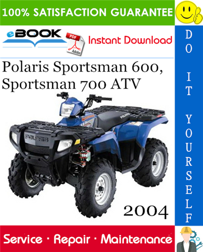 2004 Polaris Sportsman 600 Sportsman 700 Atv Service Repair Manual Repair Manuals Repair Atv