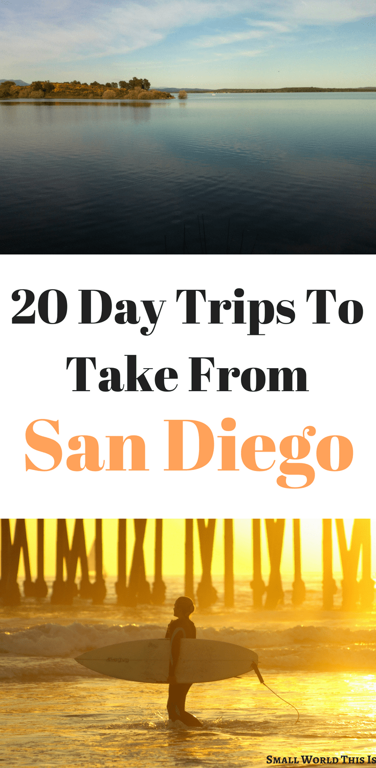the best 20 san diego day trips to take 2 hours or less travel rh pinterest com