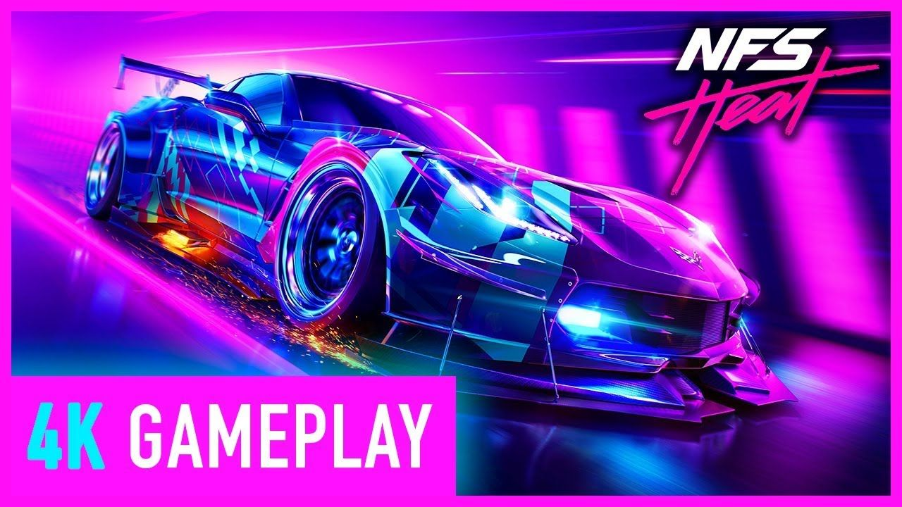 Need For Speed Heat 4K Gameplay 2019 Need for
