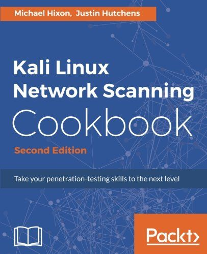 Kali Linux Network Scanning Cookbook 2nd Edition Pdf Download