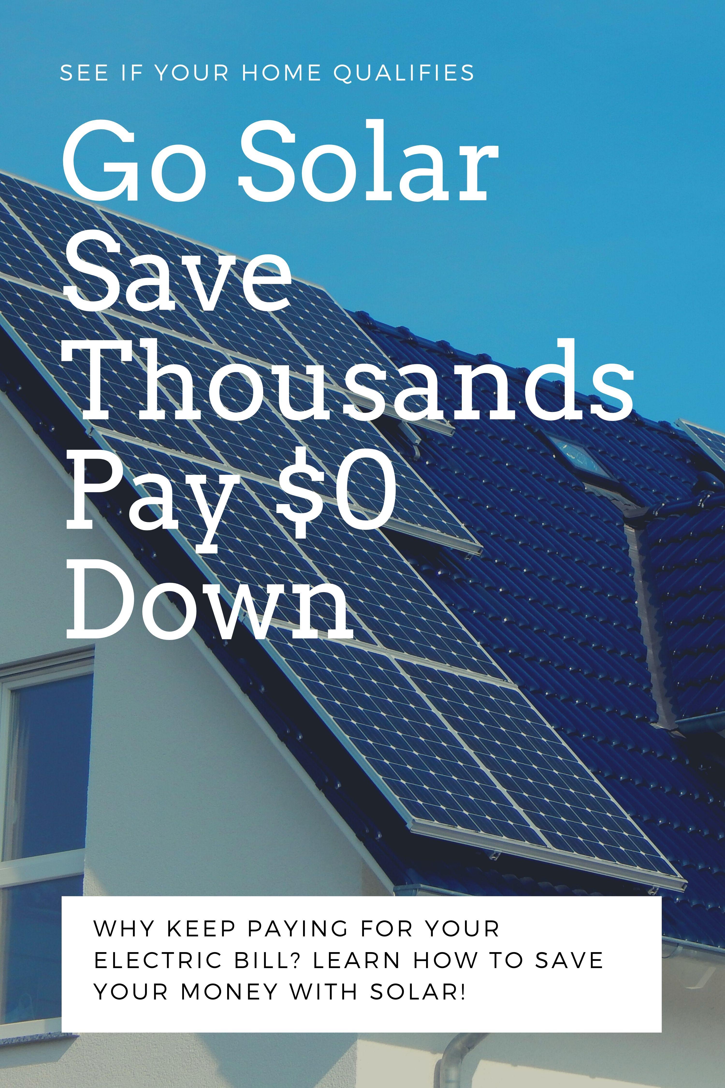 Get Solar Installed For 0 And Get 2 000 Cash Back In 2020 Solar Solar Energy Solar Panels