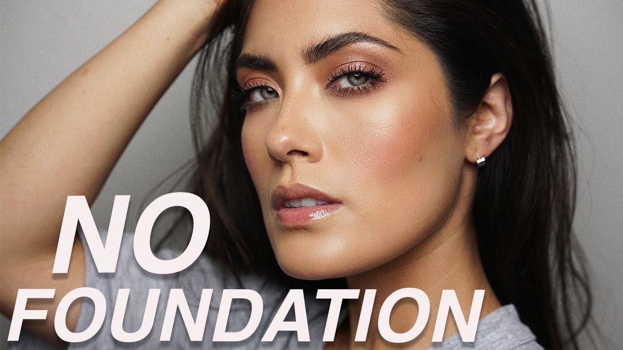 No Foundation Routine My Goto Makeup Look Melissa