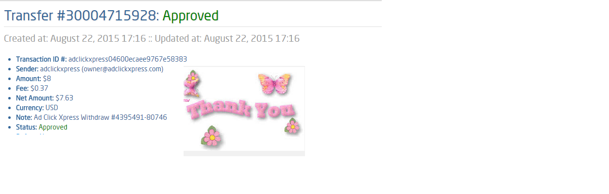 AdClickXpress is the top choice for passive income seekers. Making my daily earnings is fun, and makes it a very profitable! I am getting paid daily at ACX and here is proof of my latest withdrawal. This is not a scam and I love making money online with Ad Click Xpress. http://www.adclickxpress.com/?r=srq8kbevjfv&p=aa