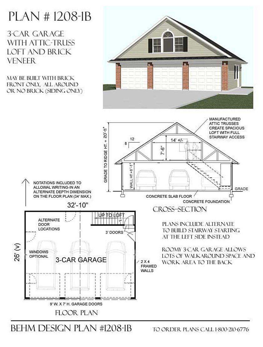 Garage plans 3 car with attic truss loft 1208 1b 32 for 2 bay garage with loft