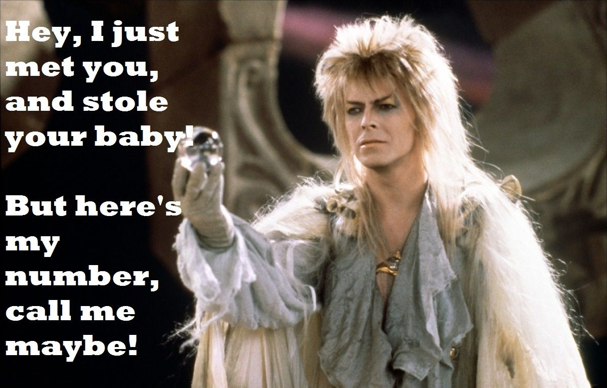 In honor of David Bowie as the Goblin King Jareth