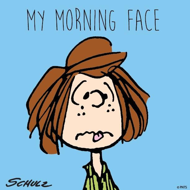 My morning face.