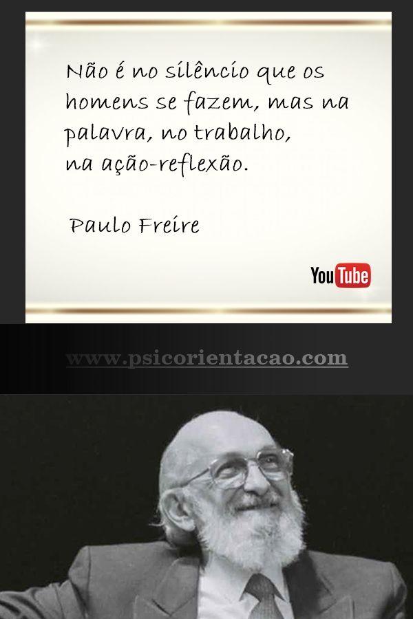 Psicologia Frase Psicologia Frases Positivas Paulo Freire
