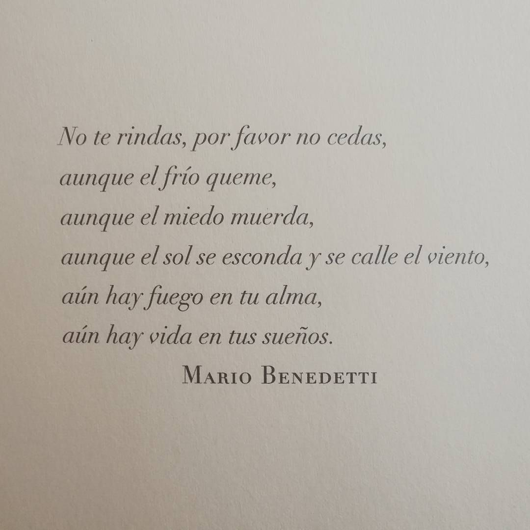Mario Benedetti Poetry Quotes Love Phrases Me Quotes