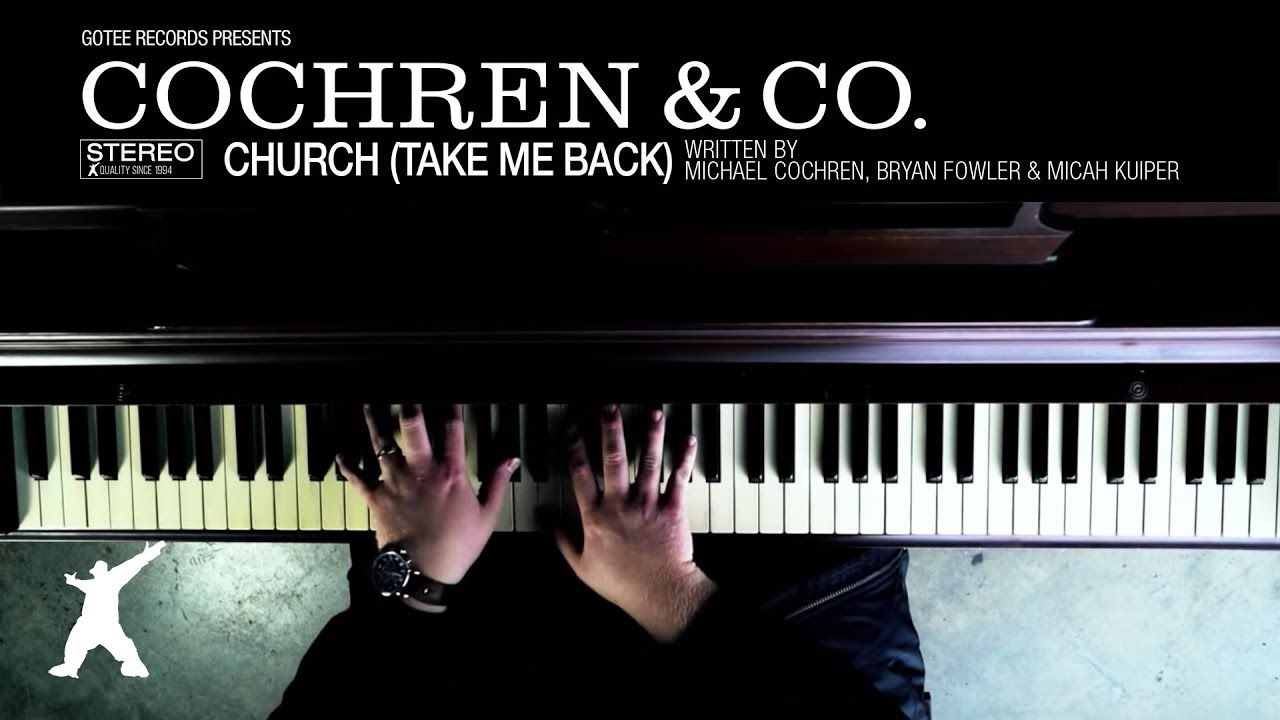 Cochren Co Church Take Me Back Official Lyric Video Morningmotivation Staypositive Jmikepatt Christian Song Lyrics Christian Songs Positive Music