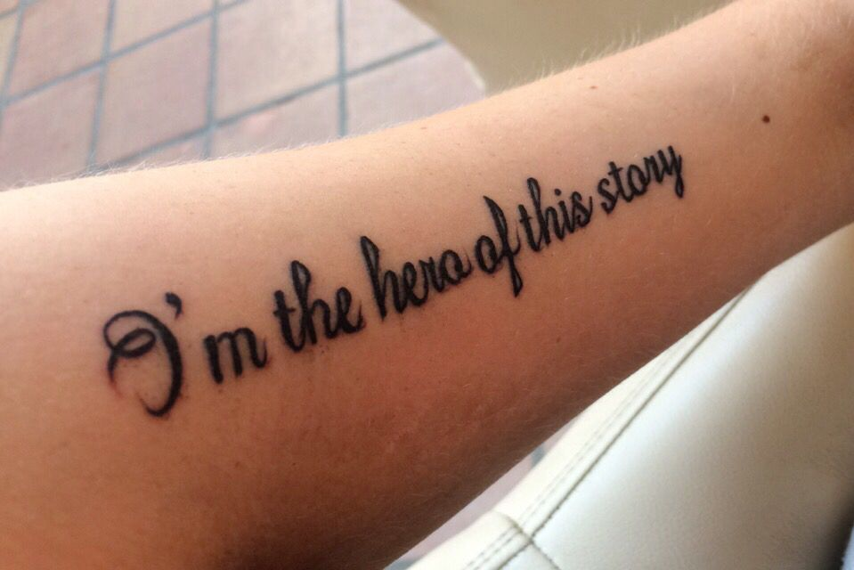 My own tatto - be the hero of your story