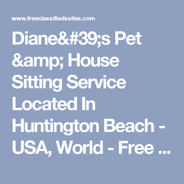 Diane's Pet & House Sitting Service Located In Huntington