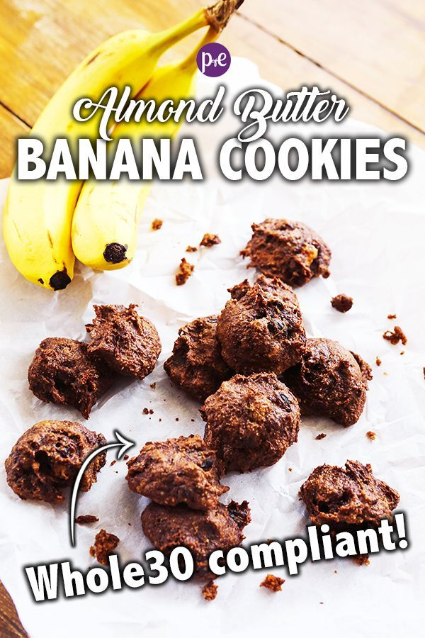 Whole 30 Desserts - Almond Butter Banana Cookies -
