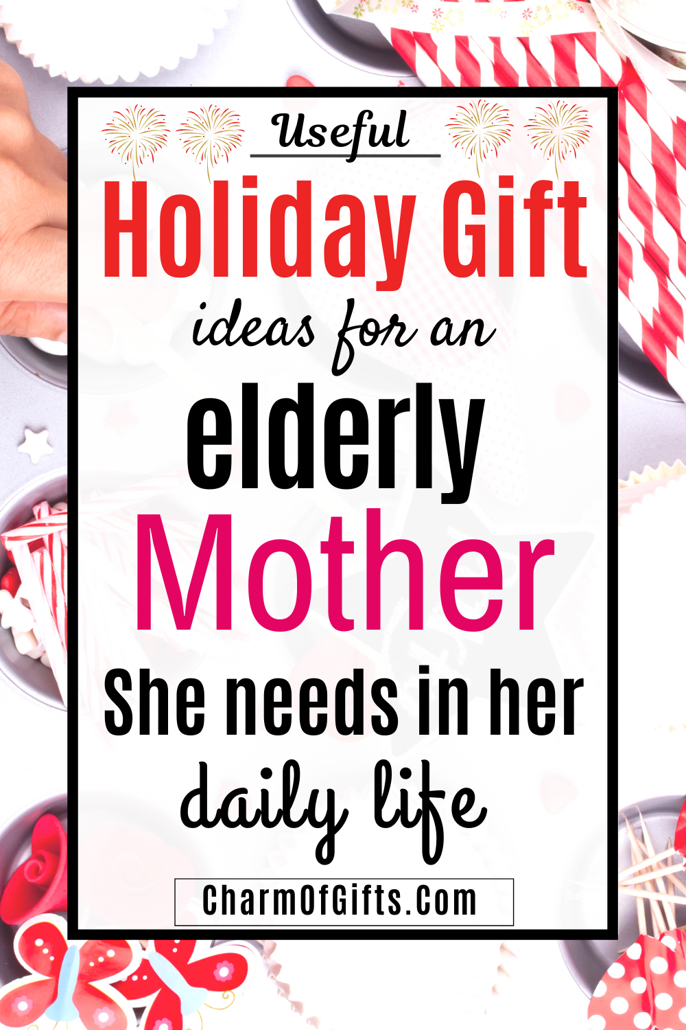Practical Gifts For Elderly They Will Appreciate (Nursing