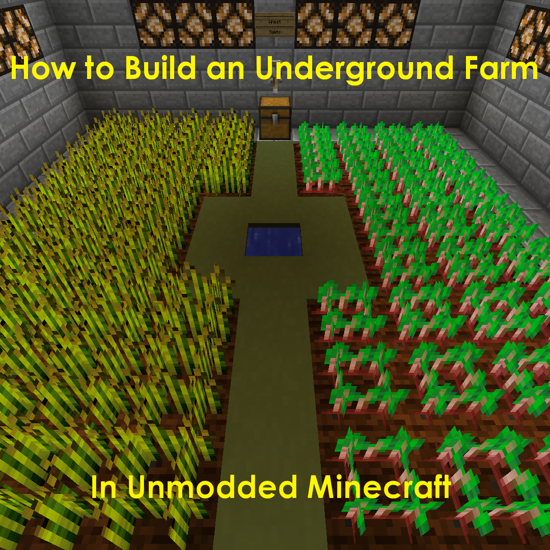 Learn How To Build An Underground Farm In Minecraft Including Redstone Circuits Use Lamps And Sticky Pistons Your Advantage