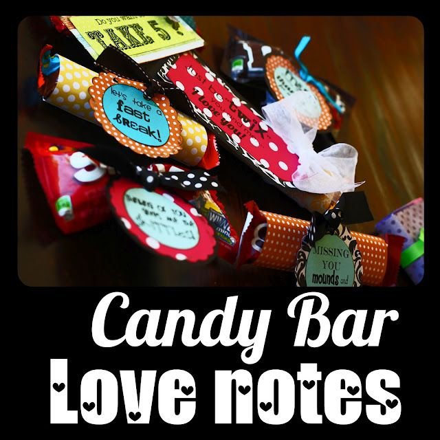 Candy Bar Love Notes printables