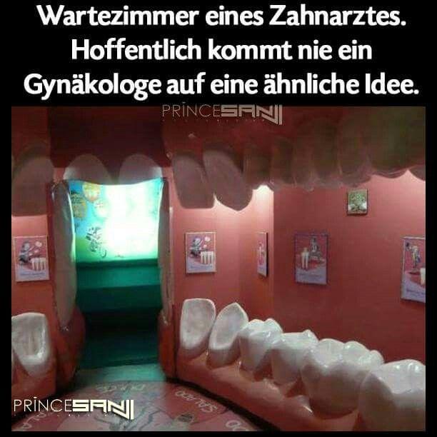 Zahnarzt | Sprüche | Lustig, Witzig und Lachen