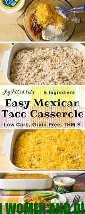Easy Mexican Taco Casserole  Low Carb Grain  Gluten Free THM S  This Easy M
