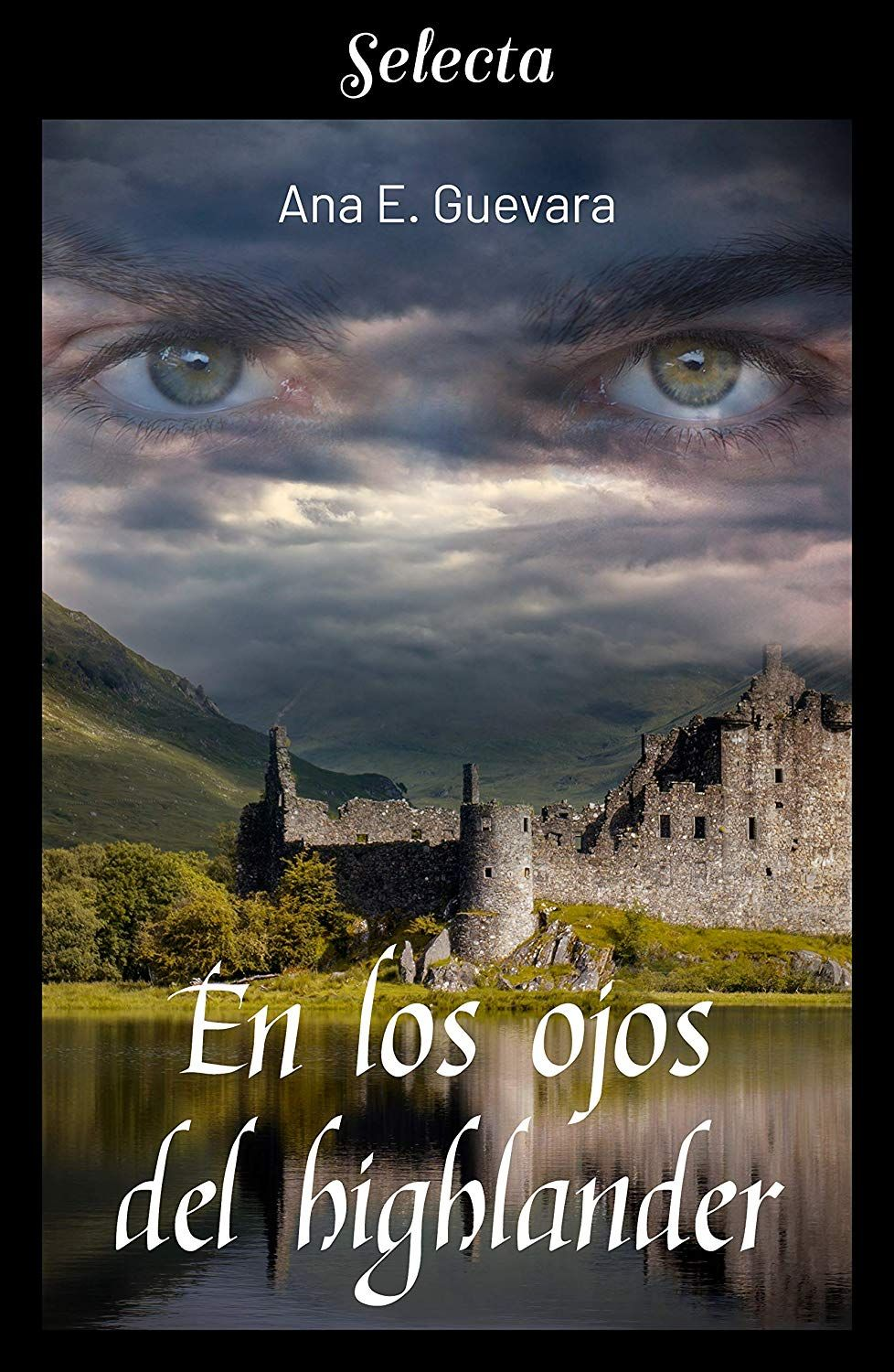 En los ojos del highlander eBook: Ana E. Guevara: Amazon.es: