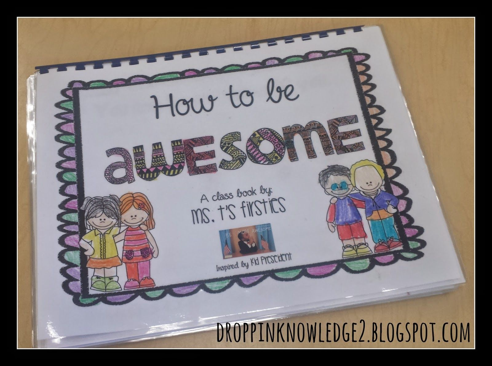 How To Be Awesome Class Book Based On Kid President