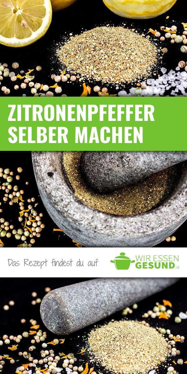 Zitronenpfeffer selber machen - WirEssenGesund