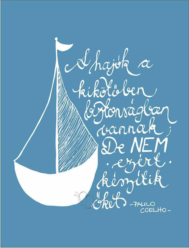 vitorlás idézetek Pin by Anna on idézetek | Quotes, Life quotes, Words